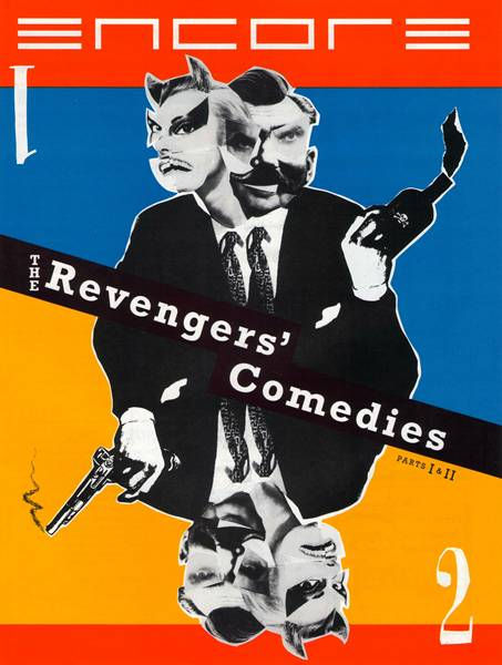 The Revengers' Comedies (Parts I and II)